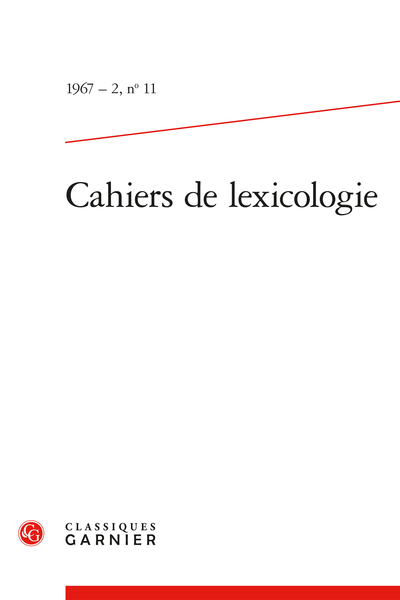 Cahiers de lexicologie. 1967 – 2, n° 11. varia - Preliminary aspects of mechanisation in lexis