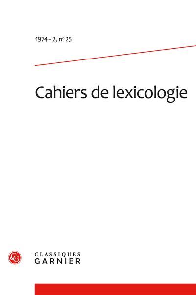 Cahiers de lexicologie. 1974 – 2, n° 25. varia - Contribution au dictionnaire onomasiologique de l'espagnol médiéval