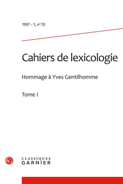 Cahiers de lexicologie. 1997 – 1, n° 70. varia