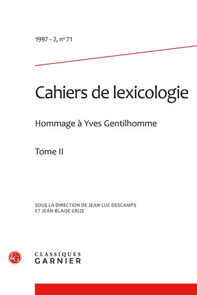 Cahiers de lexicologie. 1997 – 2, n° 71. varia - Lexicographie de spécialité