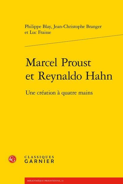 Marcel Proust et Reynaldo Hahn. Une création à quatre mains - Table des matières