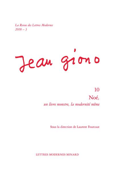 Noé,. 2018 – 3 un livre monstre, la modernité même