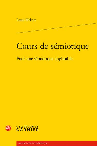Cours de sémiotique. Pour une sémiotique applicable - Introduction