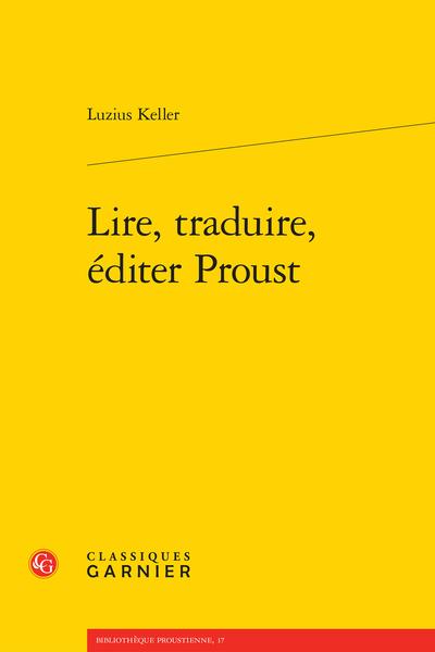 Lire, traduire, éditer Proust