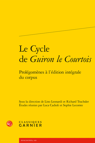 Le Cycle de Guiron le Courtois. Prolégomènes à l'édition intégrale du corpus - Le fragment de Mantoue, L4 et la production génoise de manuscrits guironiens