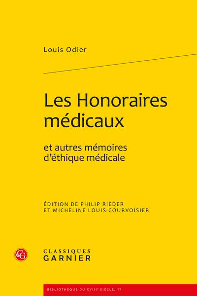 Les Honoraires médicaux et autres mémoires d'éthique médicale - Table des matières