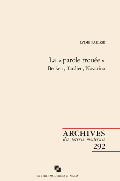 La « parole trouée ». Beckett, Tardieu, Novarina