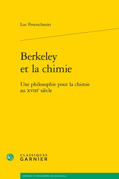 Berkeley et la chimie. Une philosophie pour la chimie au XVIIIe siècle - [Dédicace]