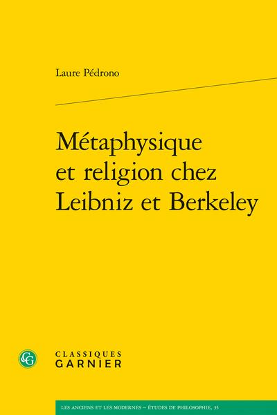 Métaphysique et religion chez Leibniz et Berkeley