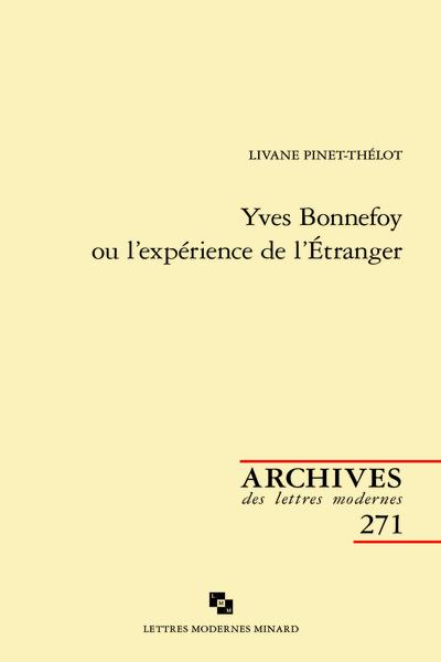 Yves Bonnefoy ou l'expérience de l'Étranger