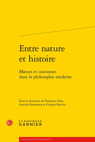 Entre nature et histoire. Mœurs et coutumes dans la philosophie moderne