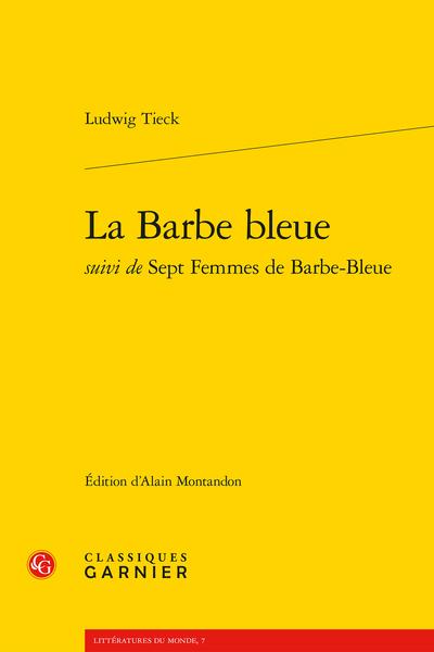 La Barbe bleue suivi des Sept Femmes de Barbe-Bleue