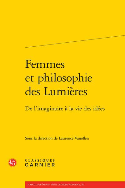 Femmes et philosophie des Lumières. De l'imaginaire à la vie des idées