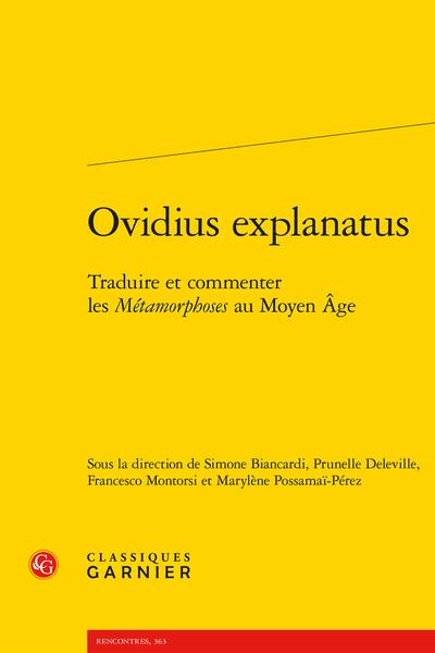 Ovidius explanatus. Traduire et commenter les Métamorphoses au Moyen Âge - La traduction de la voix narrative dans l'Ovide moralisé