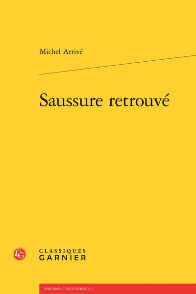 Saussure retrouvé