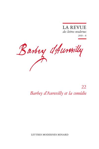 Barbey d'Aurevilly et la comédie. 2019 – 8