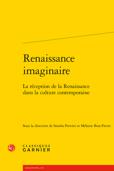 Renaissance imaginaire. La réception de la Renaissance dans la culture contemporaine - Table des figures