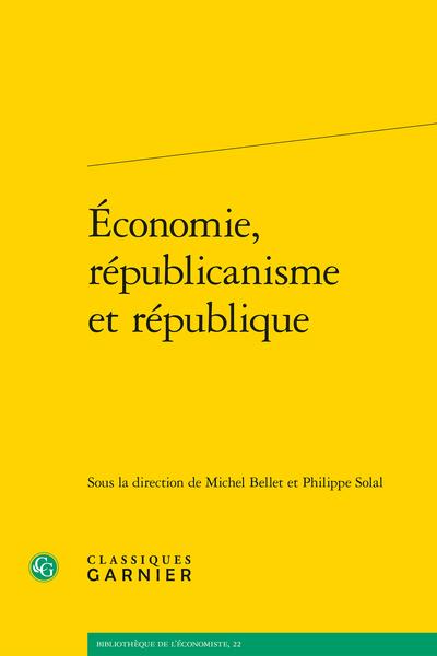 Économie, républicanisme et république