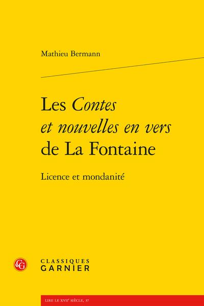 Les Contes et nouvelles en vers de La Fontaine. Licence et mondanité