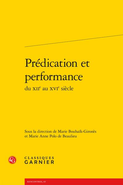 Prédication et performance du XIIe au XVIe siècle - Les signes de la performance