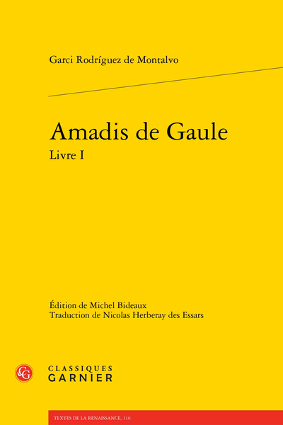 Amadis de Gaule Livre I - Introduction relative au Livre I