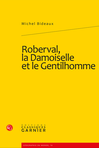 Roberval, la Damoiselle et le Gentilhomme - Table des matières