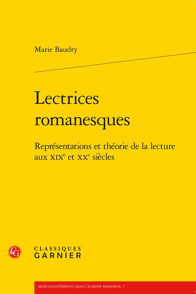 Lectrices romanesques. Représentations et théorie de la lecture aux XIXe et XXe siècles
