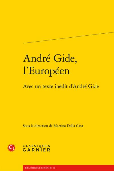 André Gide, l'Européen. Avec un texte inédit d'André Gide - Avant-propos