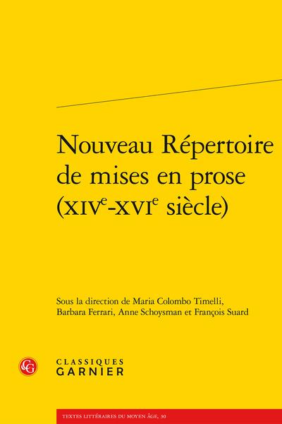 Nouveau Répertoire de mises en prose (XIVe-XVIe siècle)
