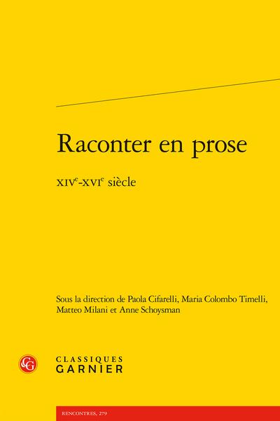 Raconter en prose. XIVe-XVIe siècle - La méthode de David Aubert