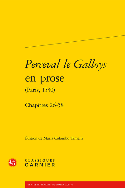 Perceval le Galloys en prose (Paris, 1530). Chapitres 26-58 - Notes au texte