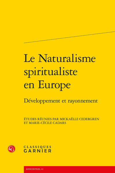 Le Naturalisme spiritualiste en Europe. Développement et rayonnement