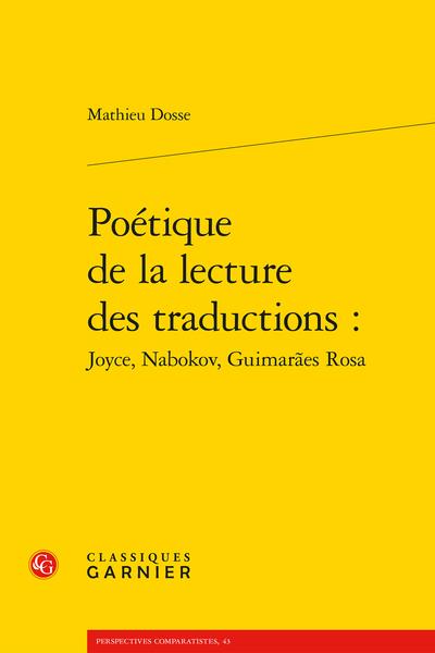 Poétique de la lecture des traductions : Joyce, Nabokov, Guimarães Rosa