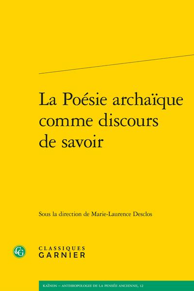 La Poésie archaïque comme discours de savoir - Index des noms – Les Anciens