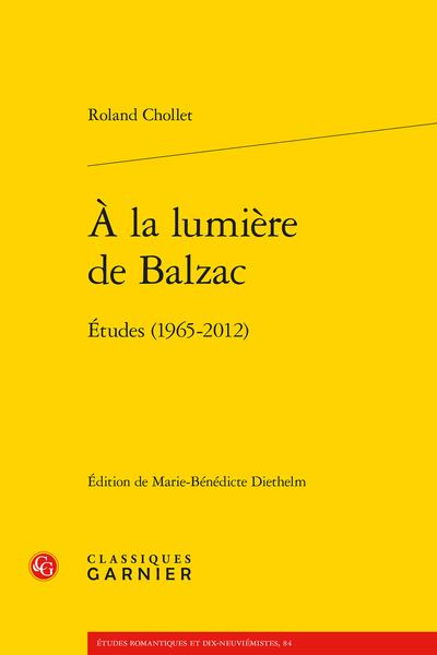À la lumière de Balzac. Études (1965-2012)