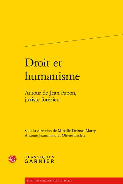 Droit et humanisme. Autour de Jean Papon, juriste forézien
