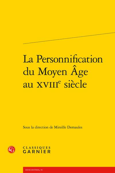 La Personnification du Moyen Âge au XVIIIe siècle - Avant-Propos