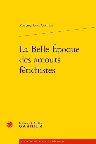 La Belle-Époque des amours fétichistes