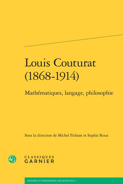 Louis Couturat (1868-1914). Mathématiques, langage, philosophie