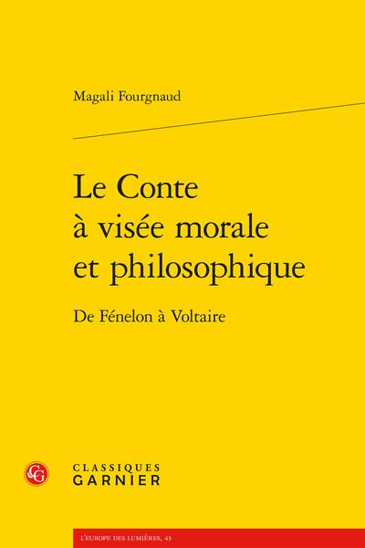 Le Conte à visée morale et philosophique. De Fénelon à Voltaire