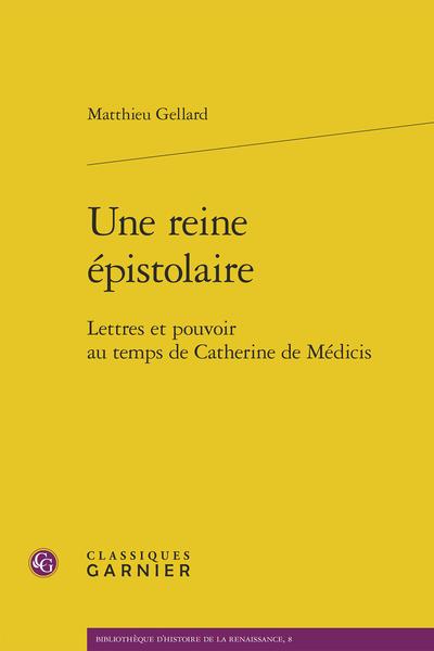 Une reine épistolaire. Lettres et pouvoir au temps de Catherine de Médicis - Annexe 4