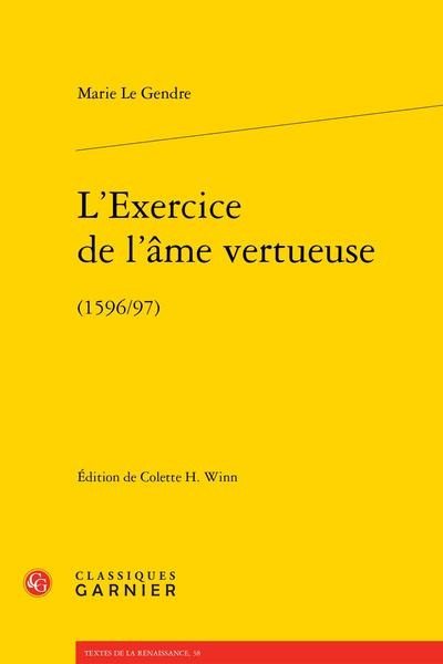 L'Exercice de l'âme vertueuse. (1596/97)