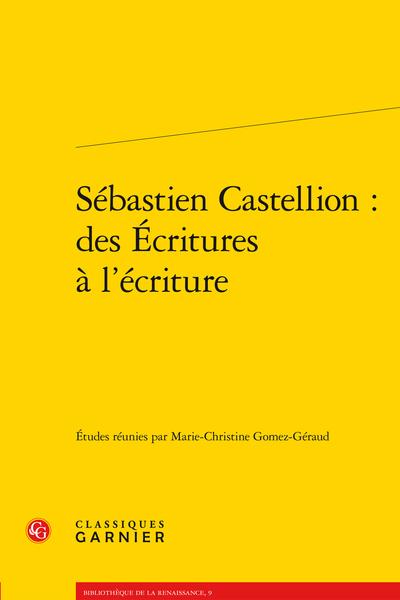 Sébastien Castellion : des Écritures à l'écriture - Préface au Moses latinus(1546)