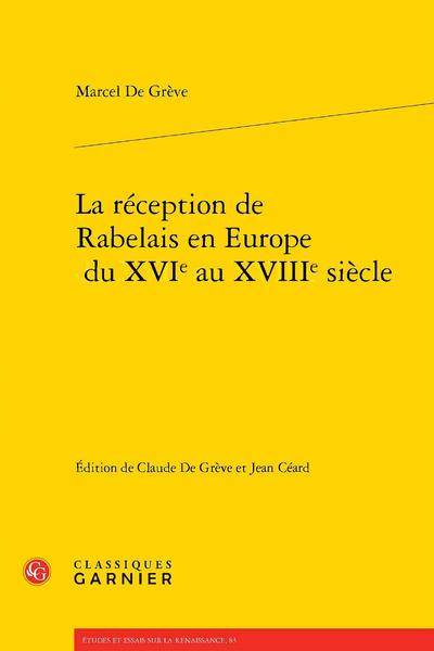 La réception de Rabelais en Europe du XVIe au XVIIIe siècle