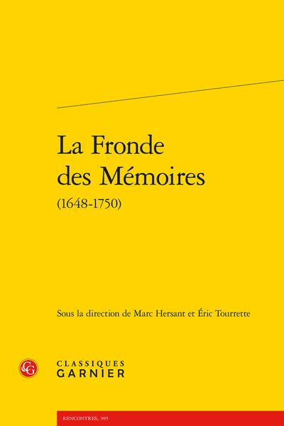 La Fronde des Mémoires (1648-1750)