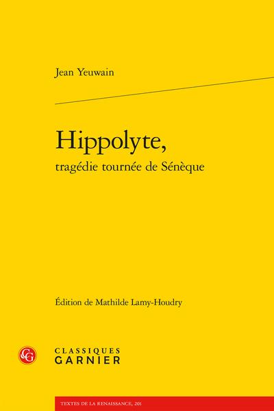 Hippolyte, tragédie tournée de Sénèque
