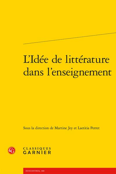 L'Idée de littérature dans l'enseignement - La rhétorique des styles, signe du littéraire