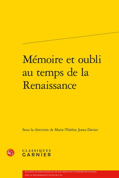 Mémoire et oubli au temps de la Renaissance