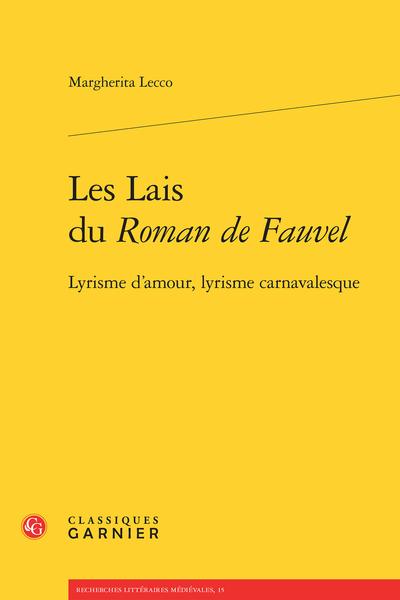 Les Lais du Roman de Fauvel. Lyrisme d'amour, lyrisme carnavalesque