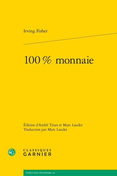 100 % monnaie - Introduction